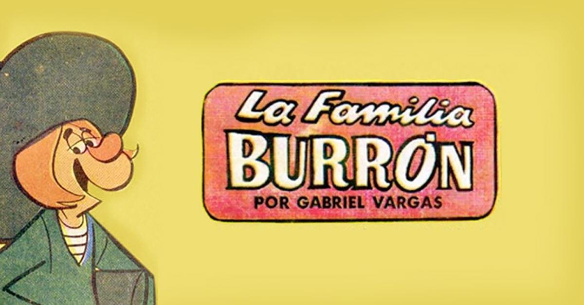 La familia Burrón: la vida de México en una historieta